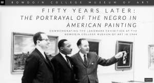 Fifty Years Later: The Portrayal of the Negro in American Painting - A Digital Exhibition. 2014. Bowdoin Museum College of Art.