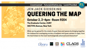 "The Futures Initiative. 2015. ""Queering the Map."" Graduate Center CUNY."
